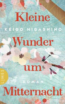 Kleine Wunder um Mitternacht von Keigo Higashino