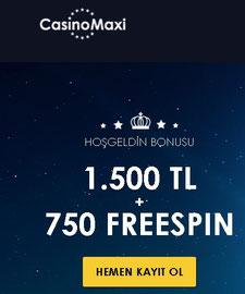 casinomaxi ilk uyelik bonusu