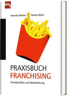 """Praxisbuch Franchising"" dts. 3. Auflage 2013"