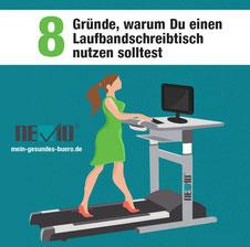 Eine Grafik zeigt eine Frau stilisiert auf einem Laufbandschreibtisch. Überschrift besagt: 8 Gründe, warum Du einen Laufbandschreibtisch nutzen solltest