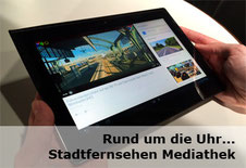 Rund um die Uhr... Stadtfernsehen Mediathek