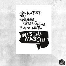 Postkarte Gefühle sind nicht Wischi Waschi