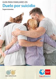 C. de Madrid. Guía para familiares en duelo por suicidio. Supervivientes.