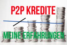 Meine Erfahrungen mit P2P Krediten