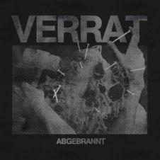 VERRAT - Abgebrannt