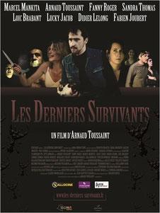 Les Derniers Survivants de Arnaud Toussaint - 2015 / Horreur - Anticipation