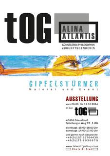 "Plakat, Ausstellung, ""GIPFELSTÜRMER"", Alina Atlantis, Kunst, Performance, Aktion, Event, tOG, take OFF Gallery, Düsseldorf, NRW, Malerei, Öltempera, Ölkreide, moderne Kunst,"
