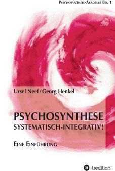 Georg Henkel Pschosynthese Systematisch-Integrativ Buch