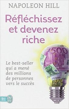 """""""Réfléchissez et devenz riche"""" de Napoléon Hill"""