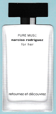 2019 - NARCISO RODRIGUEZ - PURE MUSC FOR HER : RECTO (VERSO A GRATTER,  PHOTO SUR DEMANDE)