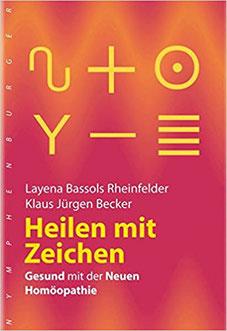 Heilen mit Zeichen - Gesund mit der Neuen Homöopathie #Bücher #zeichen #Körbler
