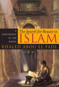 Search for Beauty in Islam A Conference of the Books by Khaled Abou El Fadl