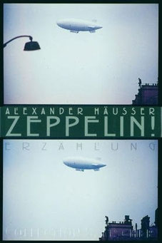 Alexander Häusser Zeppelin! (Erstausgabe)