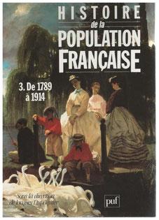 Histoire de la poulation française- De 1789 à 1914 (Tome 3)