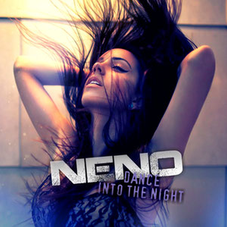 Neno - Dance Into The Night, Release: 27.01.2017