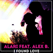 Alari feat. Alex B. - I Found Love, Release: 17.11.2017