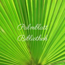 Die Palmblattbibliothek, Palmblattlesung, Palmblatt in grün
