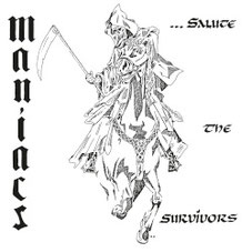 MANIACS - ...Salute the Survivors