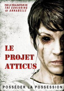 Le Projet Atticus de Chris Sparling - 2015 / Epouvante - Horreur
