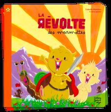 La révolte des marmottes