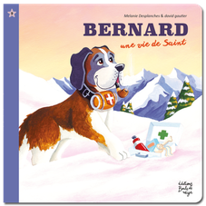 Bernard une vie de Saint
