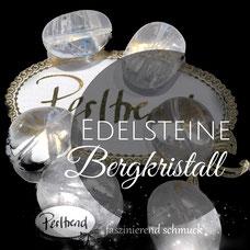 www.perltrend.com Edelsteine Gemstones Steine Perlen Heilsteine Schmuck Schmuckdesign Perltrend Luzern Schweiz Onlineshop  Bergkristall Kristall Quarz Crystal durchsichtig transparent
