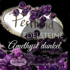 www.perltrend.com Edelsteine Gemstones Steine Perlen Heilsteine Schmuck Schmuckdesign Perltrend Luzern Schweiz Onlineshop Amethyst dunkel