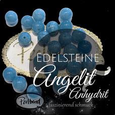 www.perltrend.com Edelsteine Gemstones Steine Perlen Heilsteine Schmuck Schmuckdesign Perltrend Luzern Schweiz Onlineshop  Edelsteinperlen Naturstein Anhydrit Angelit  hellblau blau blue