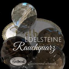 www.perltrend.com Edelsteine Gemstones Steine Perlen Heilsteine Schmuck Schmuckdesign Perltrend Luzern Schweiz Onlineshop Rauchquarz Edelsteinperlen Smoky quartz quarz dunkelbraun braun Heilstein transparent