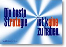 Postkarte: Die beste Strategie ist keine zu haben