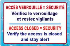Panneau avec text accès verrouillé= sécurité. Vérifiez le verrouillage et restez vigilants en Français et en Anglais
