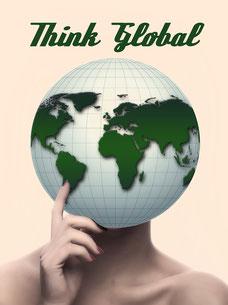 think global