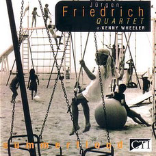Jürgen Friedrich Quartet + Kenny Wheeler