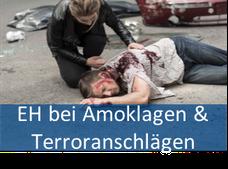 Erste Hilfe bei Amoklagen & Terroranschlägen (EHAT)