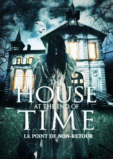 The House A t The End Of Time de Alejandro Hidalgo - 2013 / Epouvante