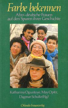 """Buch: """"Farbe bekennen"""" - Erstausgabe von 1986 / AutorInnen: Katharina Oguntoye, Mary Opitz, Dagmar Schultz (Hg.)/ Verlag: Orlanda Frauenverlag"""