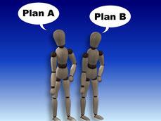Es gibt immer einen Plan B