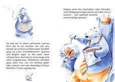 """Brigitte Eisbär bringt auf einem Tablett den Kaffee, Wolfgang füttert den Piranha und lies den """"Playbär""""."""