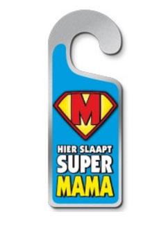 Metalen deurhanger Hier slaapt super mama € 3,95