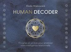 Human decoder, Pierres de Lumière, tarots, lithothérpie, bien-être, ésotérisme