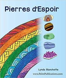 Pierres d'espoir, Pierres de Lumière, tarots, lithothérpie, bien-être, ésotérisme