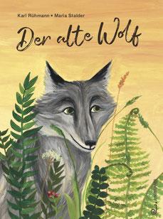 Der alte Wolf (Jungbrunnen Verlag, 2019)