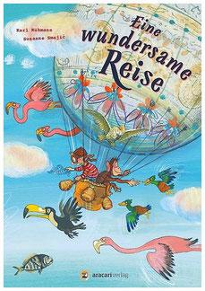 Eine wundersame Reise (Aracari Verlag, 2018)