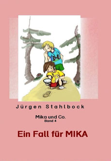 Mika und Co: Ein Fall für Mika