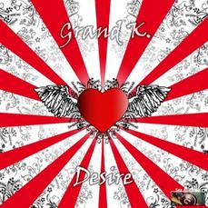 Grand K. - Desire, Release: 28.08.2015