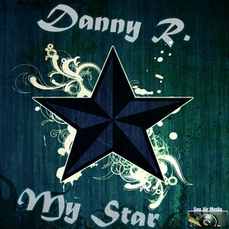 Danny R. - My Star, Release: 04.12.2015