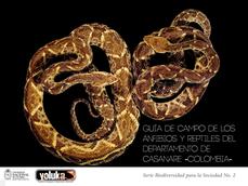 Guía de campo de los anfibios y reptiles del departamento de Casanare