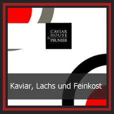 Caviar House und Prunier