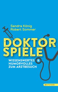 Doktorspiele Dr. Sommer Sandra König Stadtgalerie Mödling