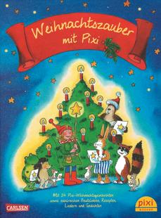 Weihnachtszauber mit Pixi (Carlsen Verlag, 2014)